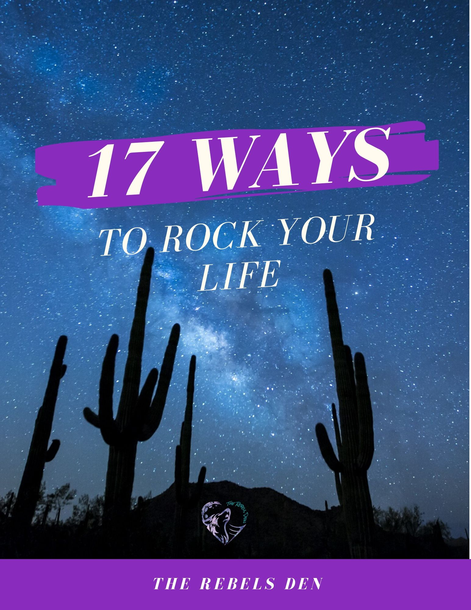 17 Ways to Rock Your Life