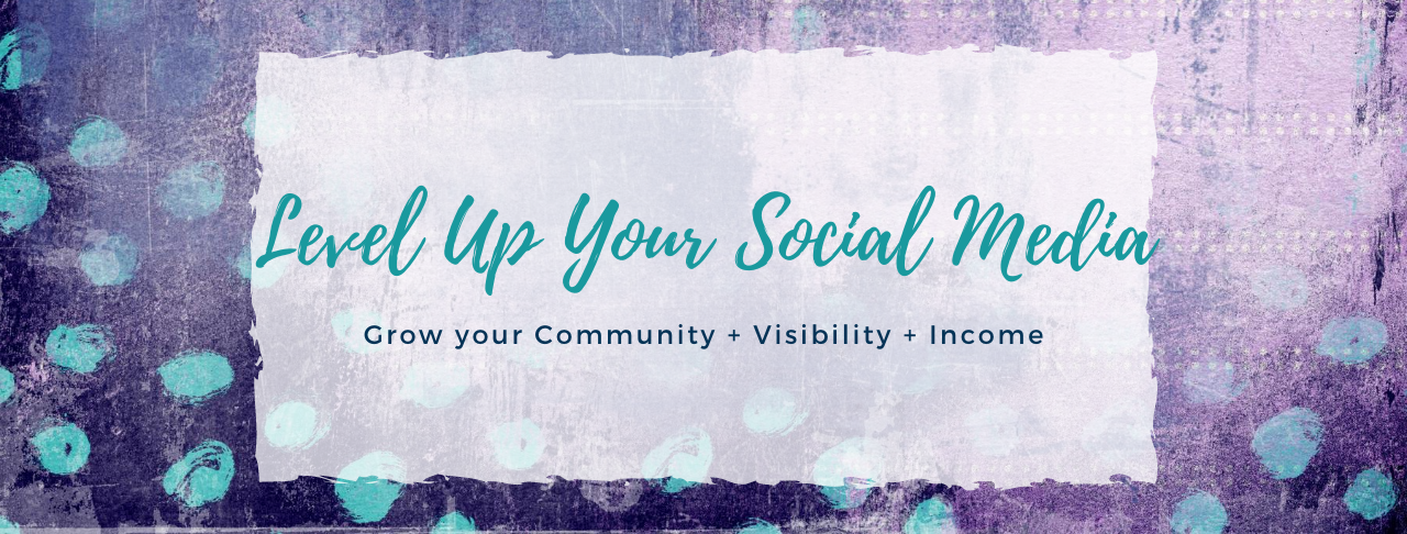 Level Up your Social Media